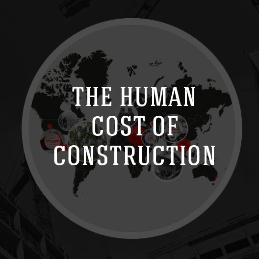 THE HUMAN COST OF CONSTRUCTION