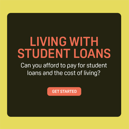 LIVING WITH STUDENT LOANS